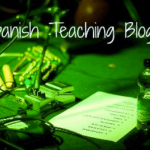 Fantastic Spanish Teaching Blogs