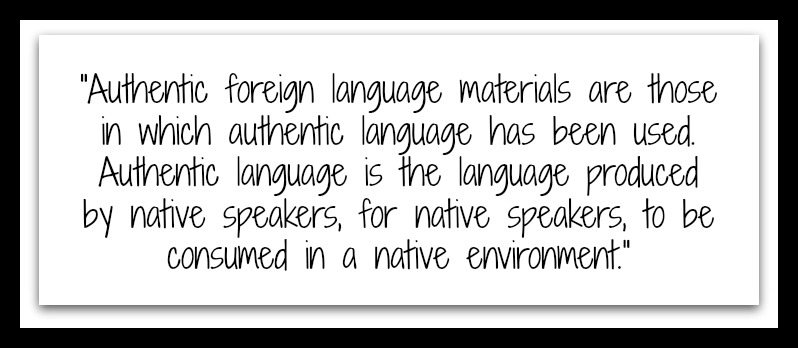 Authentic foreign language materials