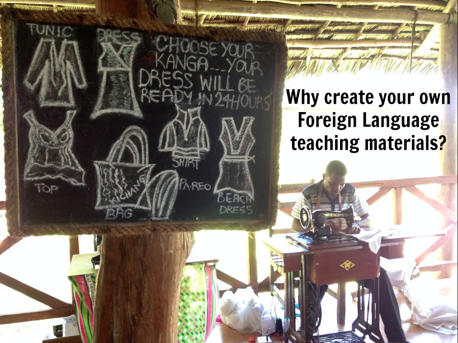 The Importance Of Creating Your Own Authentic Foreign Language Teaching Materials